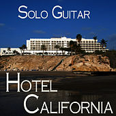 Play & Download Solo Guitar Hotel California by Music-Themes | Napster