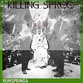 Play & Download Killing Spree - Single by Rumspringa | Napster