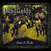 Dance in the Sun by The Deadfields