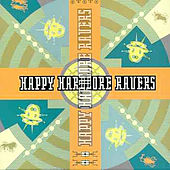 Play & Download Happy Hardcore Ravers by Various Artists | Napster