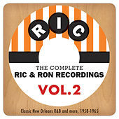 The Complete Ric & Ron Recordings, Vol. 2: Classic New Orleans R&B And More, 1958-1965 by Various Artists