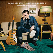 Play & Download Signs & Signifiers by JD McPherson | Napster