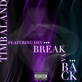 Play & Download Break Ya Back by Timbaland | Napster