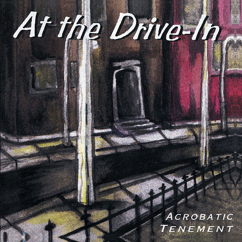 Play & Download Acrobatic Tenement by At the Drive-In | Napster