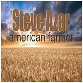 Play & Download American Farmer - Single by Steve Azar | Napster