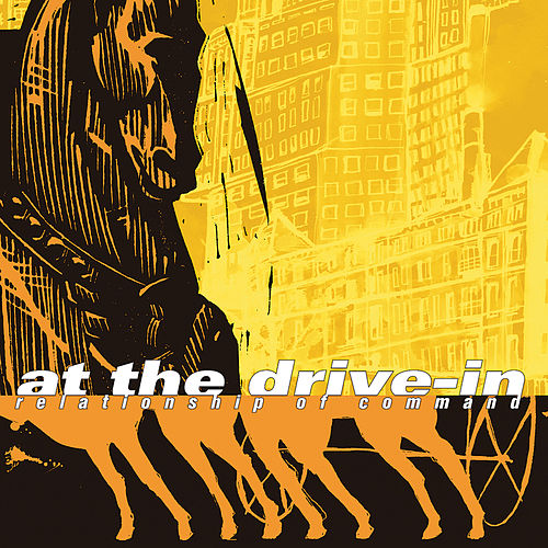 Play & Download Relationship Of Command by At the Drive-In | Napster