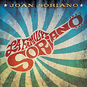 Play & Download La Familia Soriano by Joan Soriano | Napster