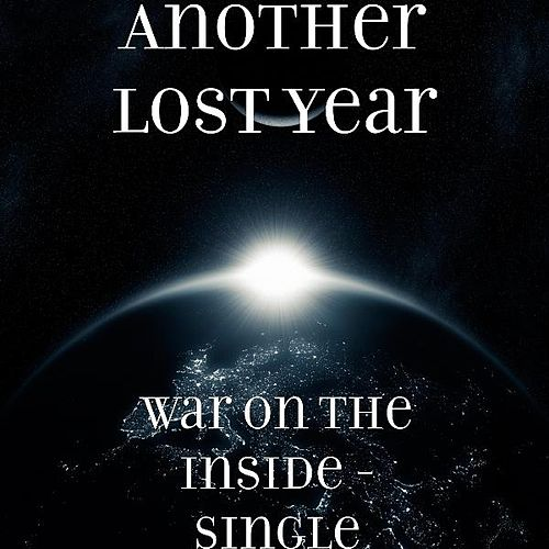 Play & Download War On the Inside - Single by Another Lost Year | Napster