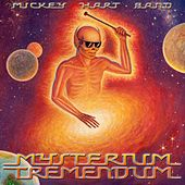 Play & Download Mysterium Tremendum by Mickey Hart | Napster