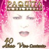 Play & Download 40 Anos Vivo Contenta by Paquita La Del Barrio | Napster