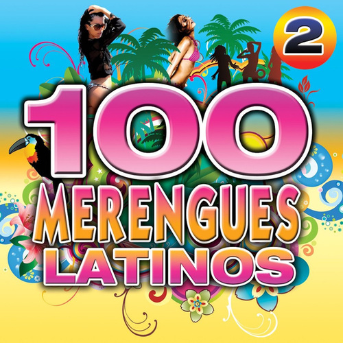 Merengues Latinos 100 Hits 2 by Merengue Latin Band