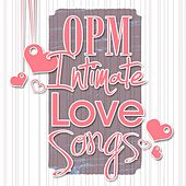 Play & Download OPM Intimate Love Songs by Various Artists | Napster