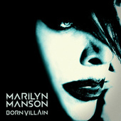 Born Villain von Marilyn Manson