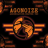 Play & Download Assimilation: Chapter Two by Agonoize | Napster