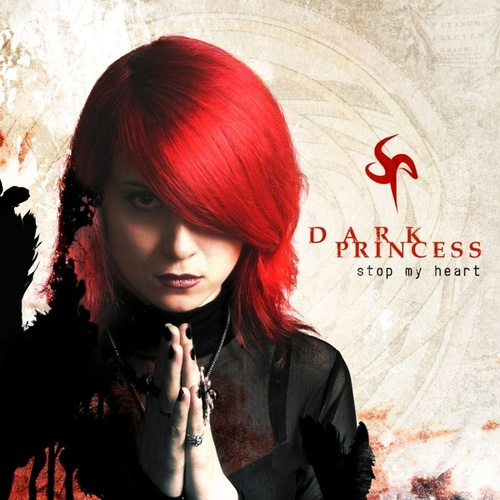 Stop My Heart von Dark Princess