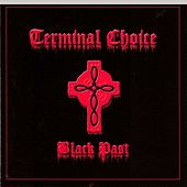 Play & Download Black Past by Terminal Choice | Napster