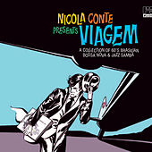 Play & Download Nicola Conte Presents Viagem (feat. Tenorio JR & Nicola Conte) by Various Artists | Napster