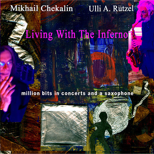 Play & Download Living With the Inferno by MIKHAIL CHEKALIN | Napster