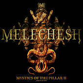 Play & Download Mystics of the Pillar II by Melechesh | Napster