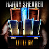 Play & Download Little GM by Harry Shearer | Napster