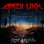 Play & Download Riot Avenue by Crazy Lixx | Napster