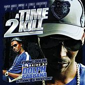 Play & Download A Time 2 Kill (Deluxe Edition) by Young Dolph | Napster