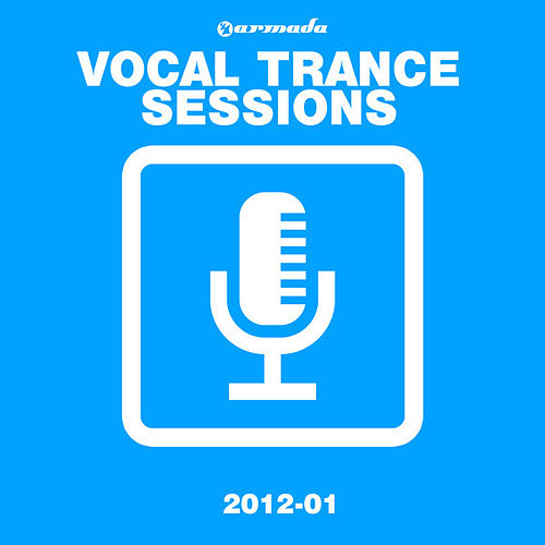 Play & Download Armada Vocal Trance Sessions 2012 - 01 by Various Artists | Napster