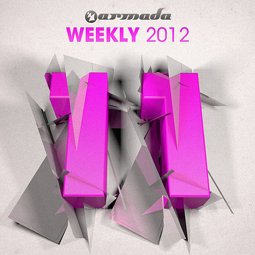 Play & Download Armada Weekly 2012 - 11 (This Week's New Single Releases) by Various Artists | Napster