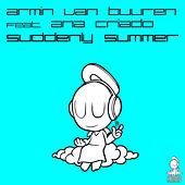 Play & Download Suddenly Summer by Armin Van Buuren | Napster
