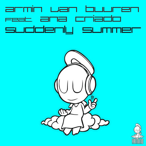 Suddenly Summer by Armin Van Buuren