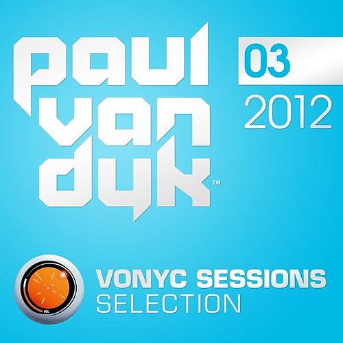 VONYC Sessions Selection 2012-03 by Various Artists