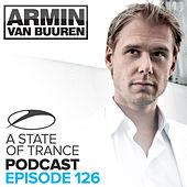 A State Of Trance Official Podcast 126 by Various Artists