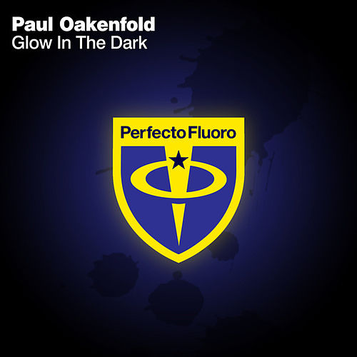 Glow in The Dark by Paul Oakenfold