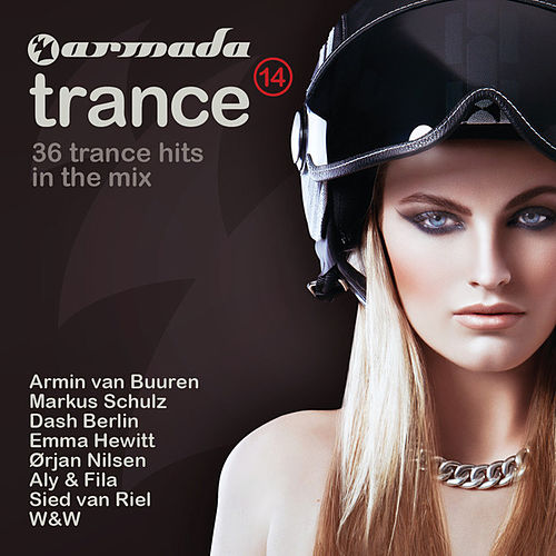 Play & Download Armada Trance, Vol. 14 (Mixed Version) by Various Artists | Napster
