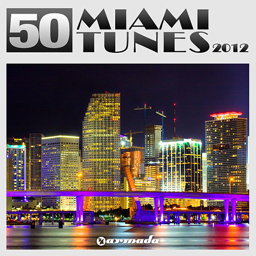 Play & Download 50 Miami Tunes 2012 by Various Artists | Napster