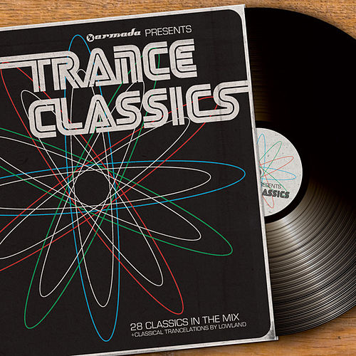Armada presents Trance Classics by Various Artists