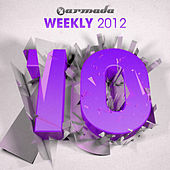Play & Download Armada Weekly 2012 - 10 (This Week's New Single Releases) by Various Artists | Napster