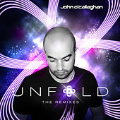 Play & Download Unfold by John O'Callaghan | Napster
