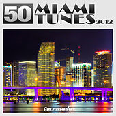 50 Miami Tunes 2012 by Various Artists