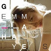 Play & Download Keep Running by Gemma Hayes | Napster