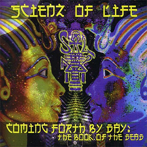 Play & Download Coming Forth By Day: The Book of the Dead by Scienz Of Life | Napster