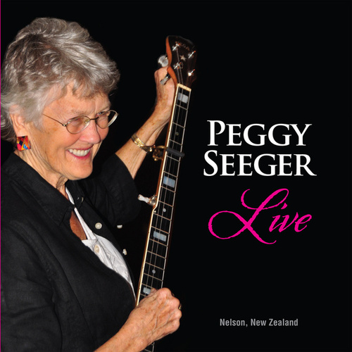 Play & Download Live by Peggy Seeger | Napster