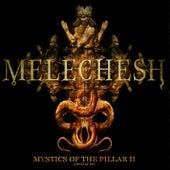 Mystics Of The Pillar II von Melechesh