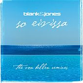 So Eivissa (The Van Bellen Mixes) by Blank & Jones