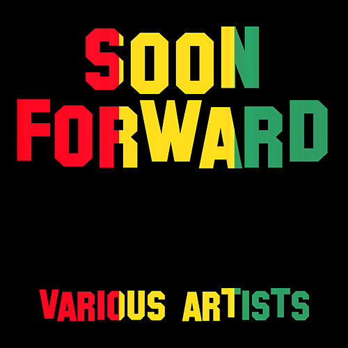 Play & Download Soon Forward by Various Artists | Napster