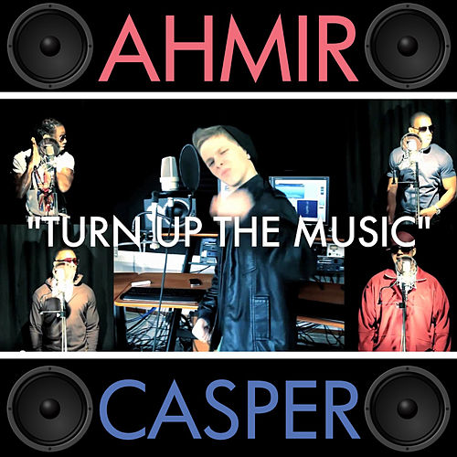 Play & Download Turn Up The Music by Ahmir | Napster