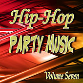 Hip Hop Party Music Volume Seven by Neal Smith