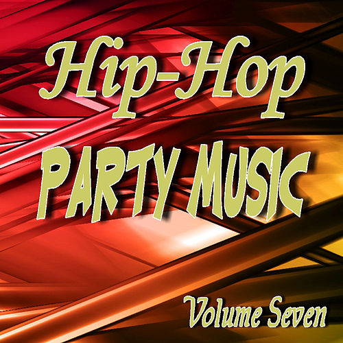 Play & Download Hip Hop Party Music Volume Seven by Neal Smith | Napster