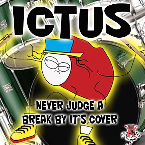 Play & Download Never Judge A Break By Its Cover by Ictus | Napster