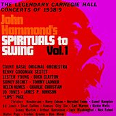 Play & Download John Hammond's Spirituals To Swing Volume 1 by Various Artists | Napster